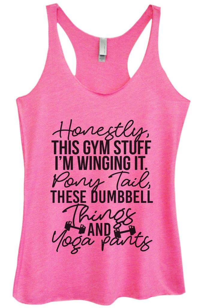 Womens Tri-Blend Tank Top - Honestly, this gym stuff I'm winging it. Pony tail, these dumbbell things & yoga pants Funny Shirt Small / Vintage Pink