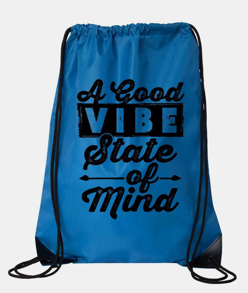 "Drawstring Gym Bag  ""A Good Vibe State of Mind""  Funny Workout Squatting Gift Funny Shirt Blue Nylon Bag 14"" x 18"""