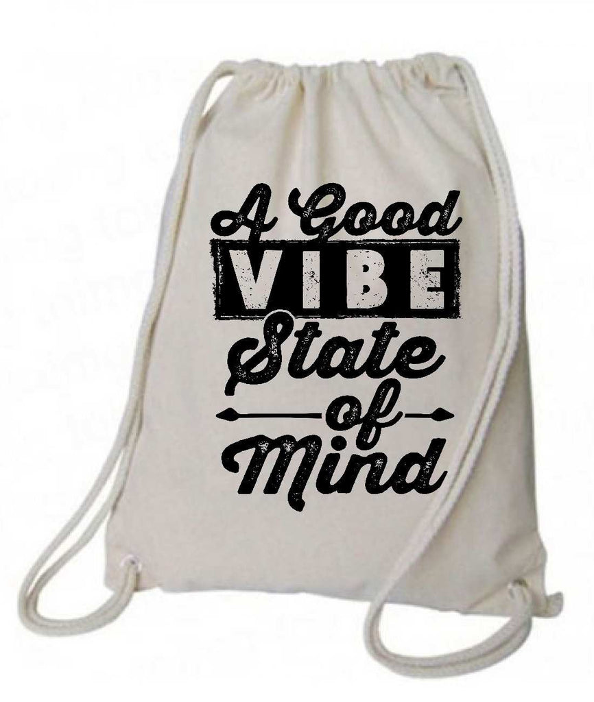 "Drawstring Gym Bag  ""A Good Vibe State of Mind""  Funny Workout Squatting Gift Funny Shirt Natural Canvas Bag 14"" x 18"""