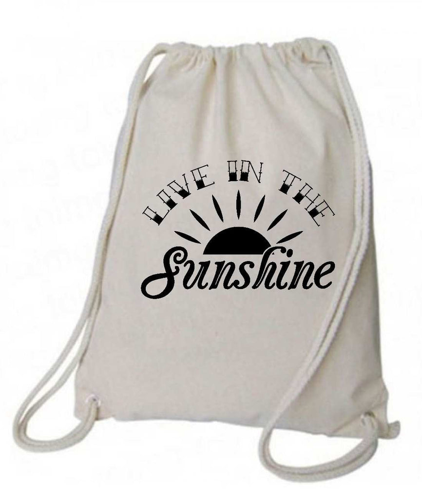 "Drawstring Gym Bag  ""Live in the Sunshine""  Funny Workout Squatting Gift Funny Shirt Natural Canvas Bag 14"" x 18"""