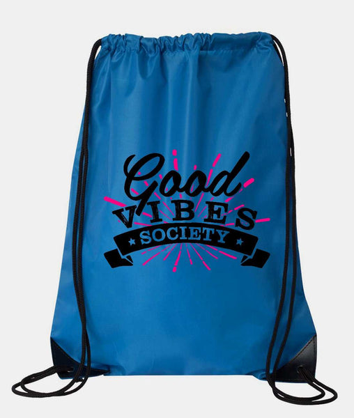 "Drawstring Gym Bag  ""Good Vibe Society""  Funny Workout Squatting Gift Funny Shirt Blue Nylon Bag 14"" x 18"""
