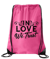 "Drawstring Gym Bag  ""In Love We Trust""  Funny Workout Squatting Gift Funny Shirt Pink Nylon Bag 14"" x 18"""
