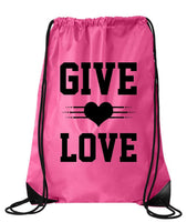 "Drawstring Gym Bag  ""Give Love""  Funny Workout Squatting Gift Funny Shirt Pink Nylon Bag 14"" x 18"""