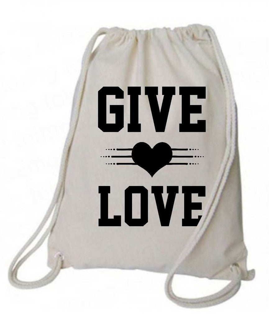 "Drawstring Gym Bag  ""Give Love""  Funny Workout Squatting Gift Funny Shirt Natural Canvas Bag 14"" x 18"""