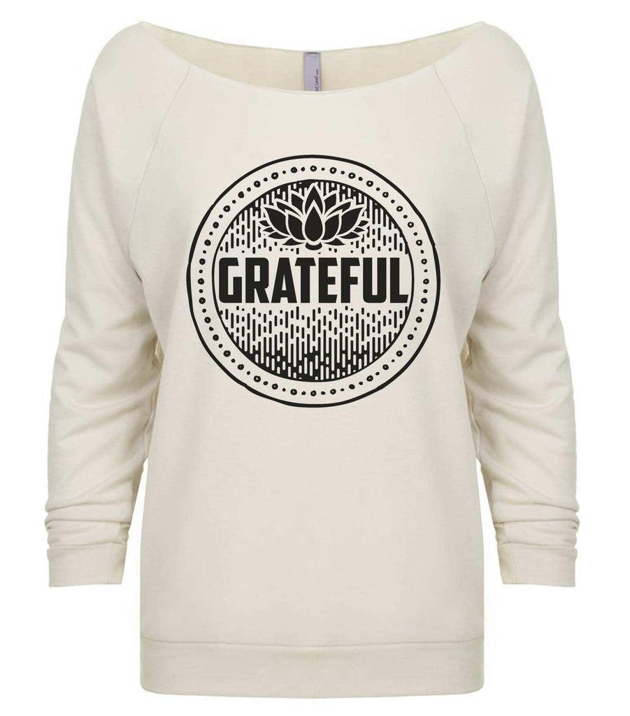 Grateful 3/4 Sleeve Raw Edge French Terry Cut - Dolman Style Very Trendy Funny Shirt Small / Beige