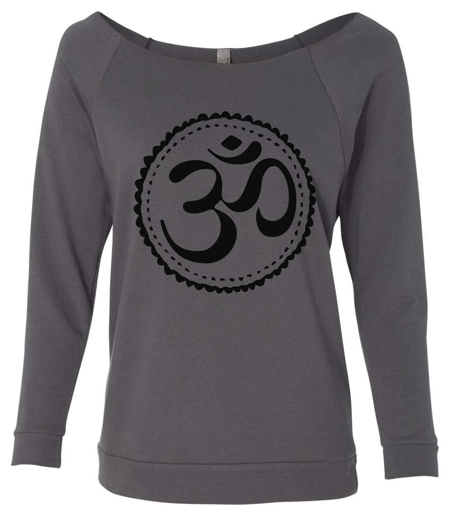 Om 3/4 Sleeve Raw Edge French Terry Cut - Dolman Style Very Trendy Funny Shirt Small / Charcoal Dark Gray