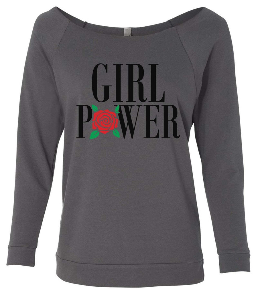 Girl Power 3/4 Sleeve Raw Edge French Terry Cut - Dolman Style Very Trendy Funny Shirt Small / Charcoal Dark Gray