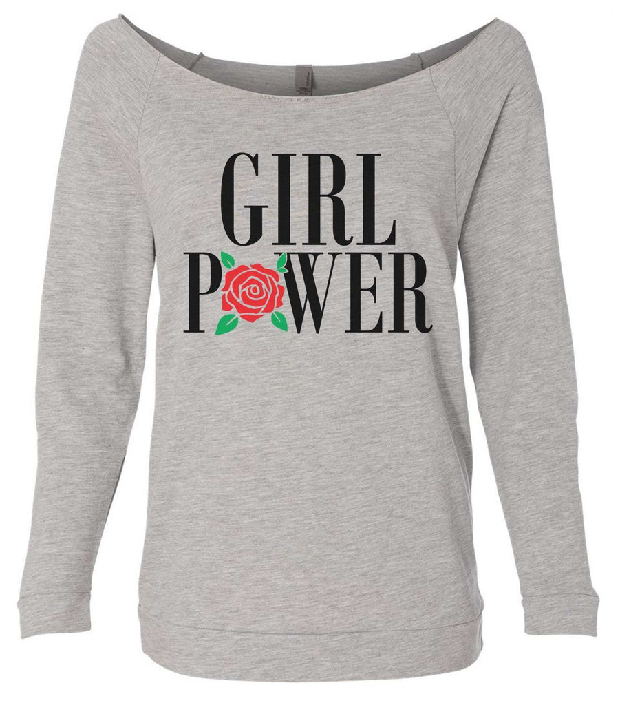 Girl Power 3/4 Sleeve Raw Edge French Terry Cut - Dolman Style Very Trendy Funny Shirt Small / Grey