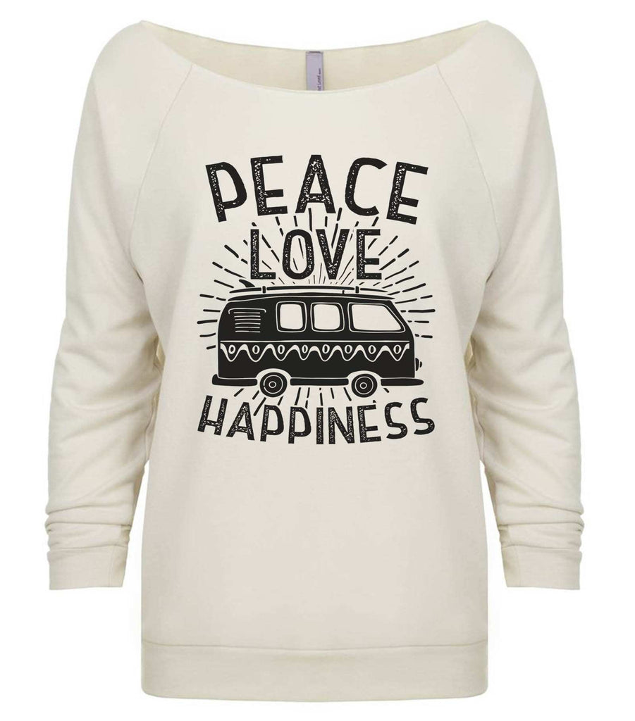 Peace Love Happiness 3/4 Sleeve Raw Edge French Terry Cut - Dolman Style Very Trendy Funny Shirt Small / Beige