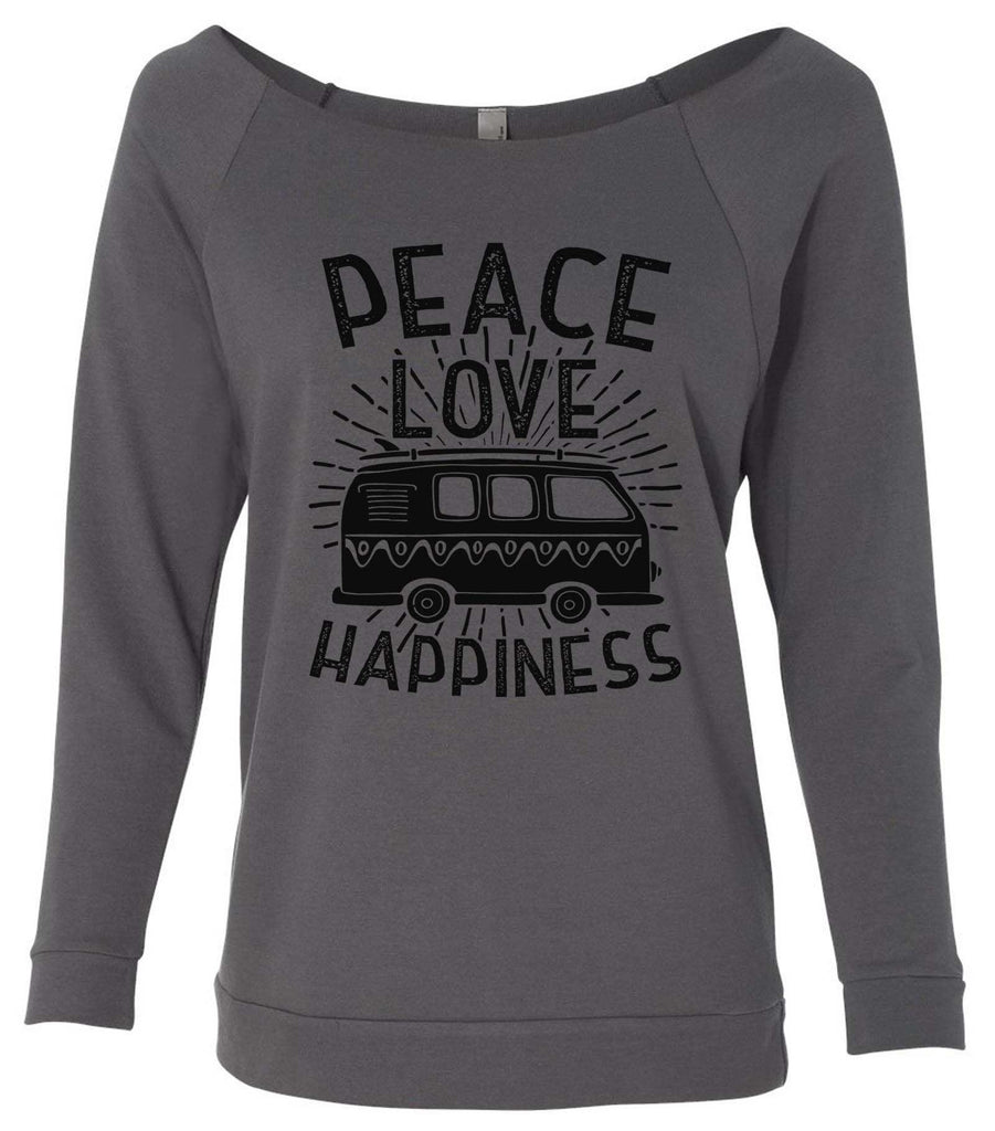 Peace Love Happiness 3/4 Sleeve Raw Edge French Terry Cut - Dolman Style Very Trendy Funny Shirt Small / Charcoal Dark Gray