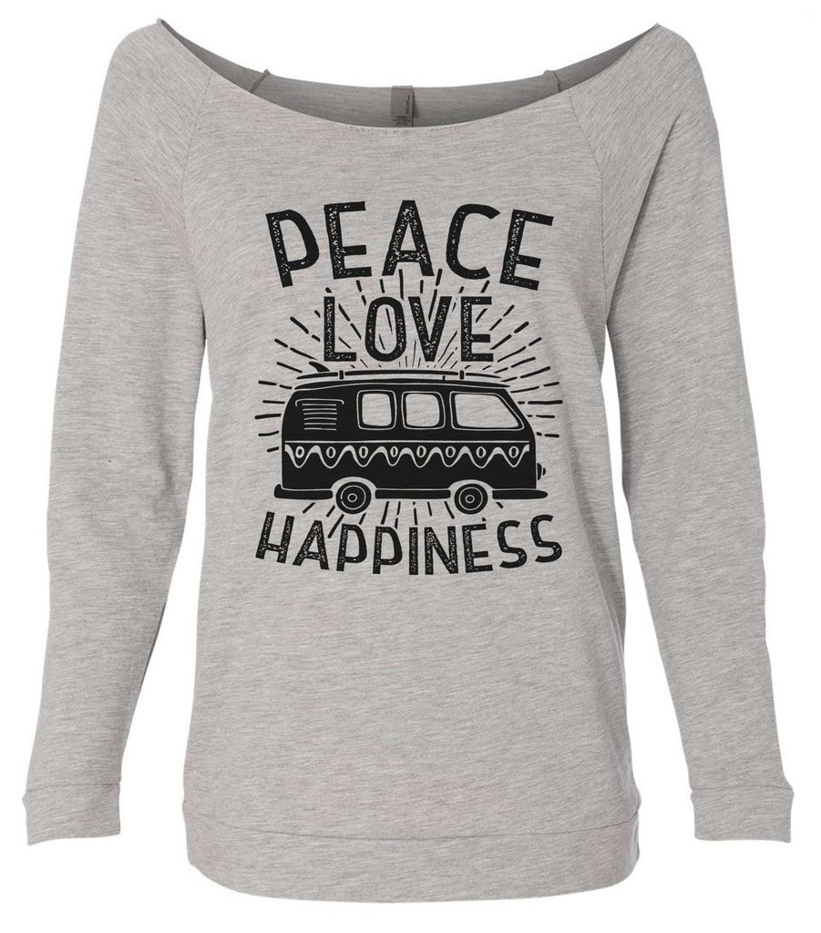 Peace Love Happiness 3/4 Sleeve Raw Edge French Terry Cut - Dolman Style Very Trendy Funny Shirt Small / Grey