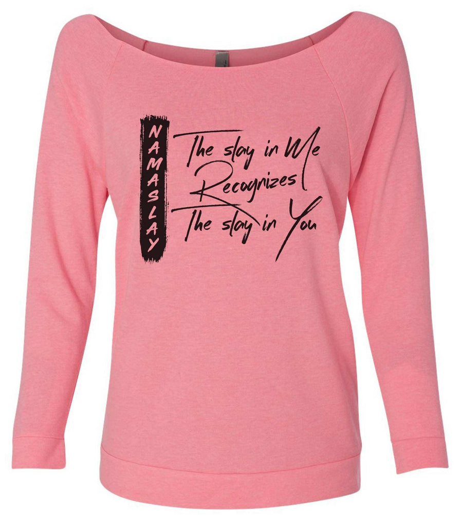 Namaslay 3/4 Sleeve Raw Edge French Terry Cut - Dolman Style Very Trendy Funny Shirt Small / Pink