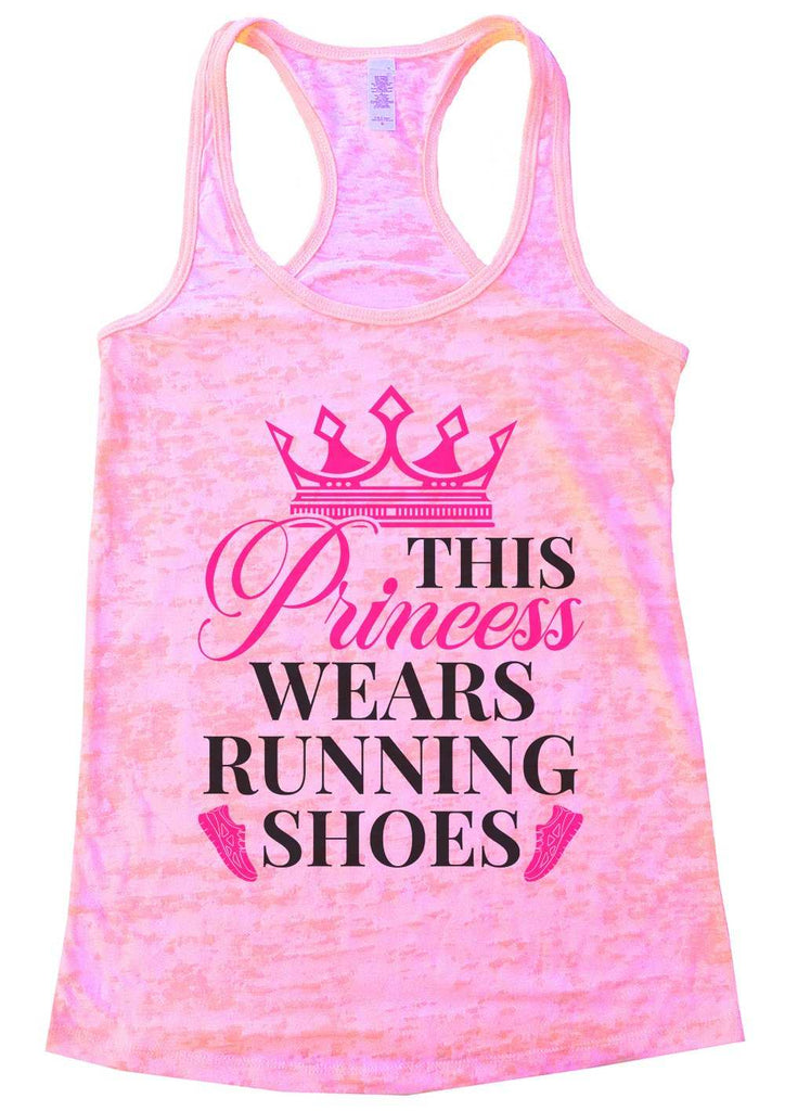 This Princess Wears Running Shoes Womens Burnout Tank Top By Funny Threadz Funny Shirt Small / Light Pink