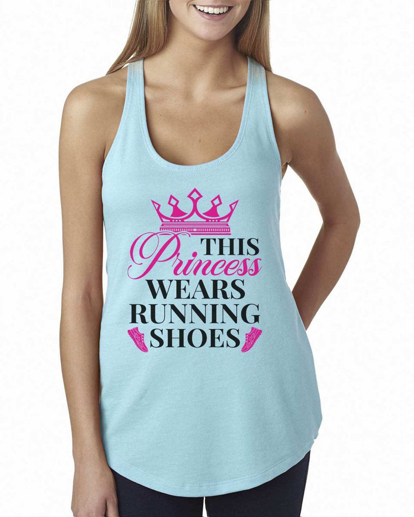 This Princess Wears Running Shoes Womens Workout Tank Top Funny Shirt