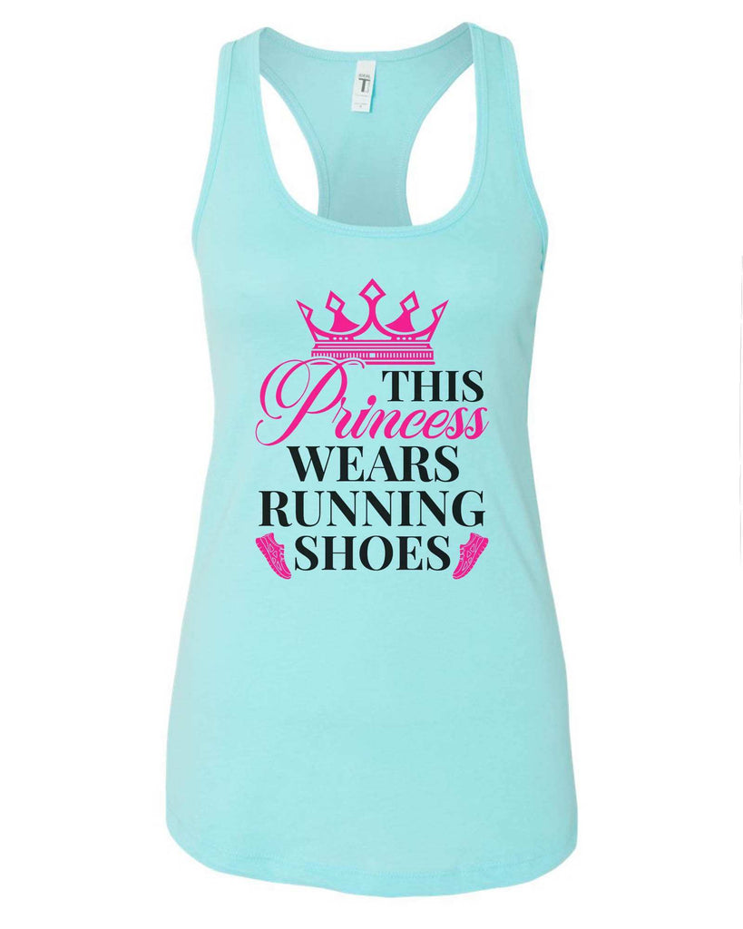 Womens This Princess Wears Running Shoes Grapahic Design Fitted Tank Top Funny Shirt Small / Cancun