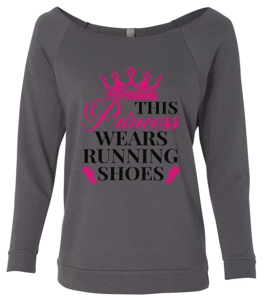 This Princess Wears Running Shoes 3/4 Sleeve Raw Edge French Terry Cut - Dolman Style Very Trendy Funny Shirt Small / Charcoal Dark Gray
