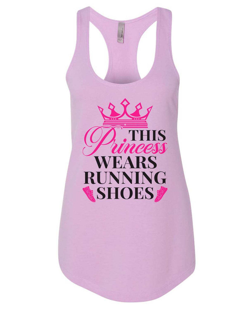 This Princess Wears Running Shoes Womens Workout Tank Top Funny Shirt Small / Lilac