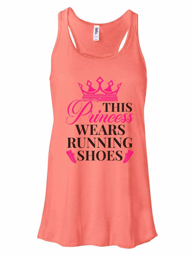 This Princess Wears Running Shoes - Bella Canvas Womens Tank Top - Gathered Back & Super Soft Funny Shirt Small / Coral