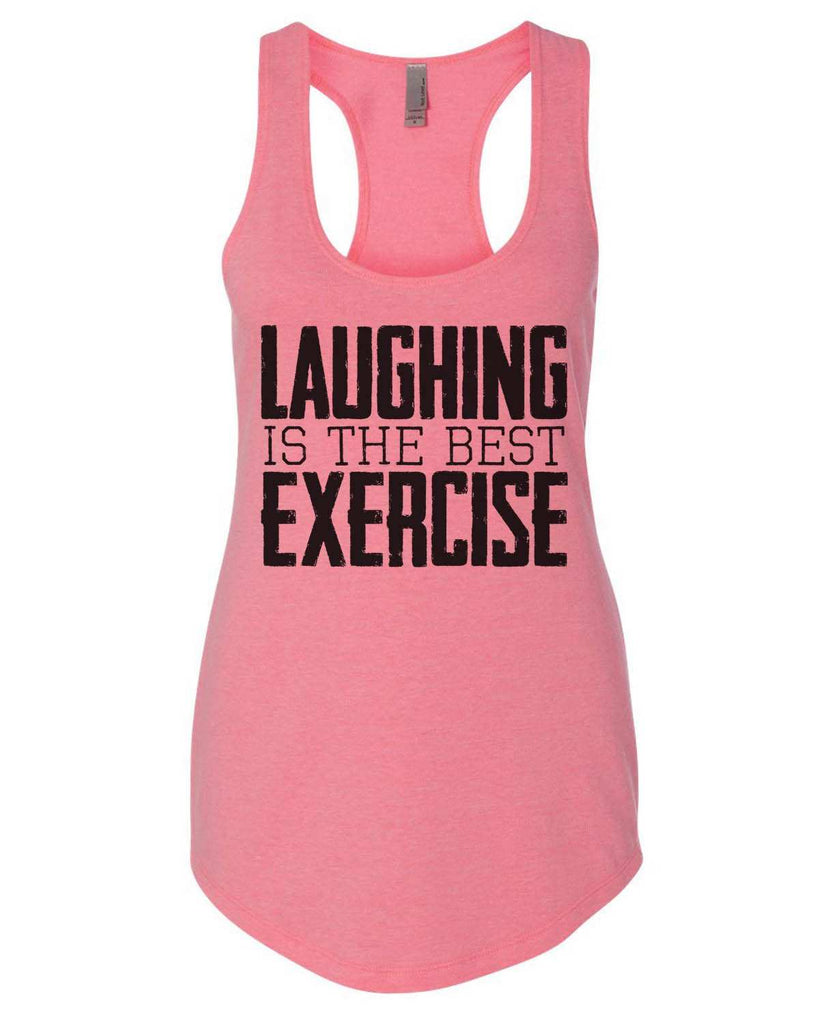 Laughing Is The Best Exercise Womens Workout Tank Top Funny Shirt Small / Heather Pink