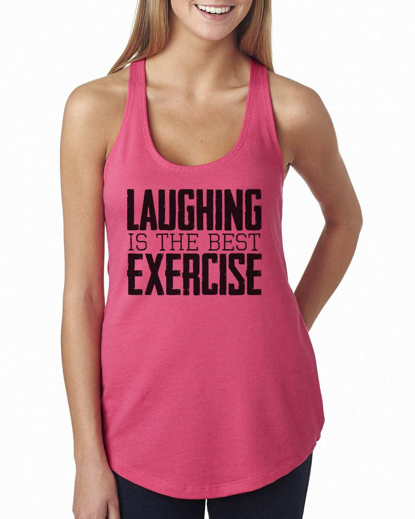 Laughing Is The Best Exercise Womens Workout Tank Top Funny Shirt