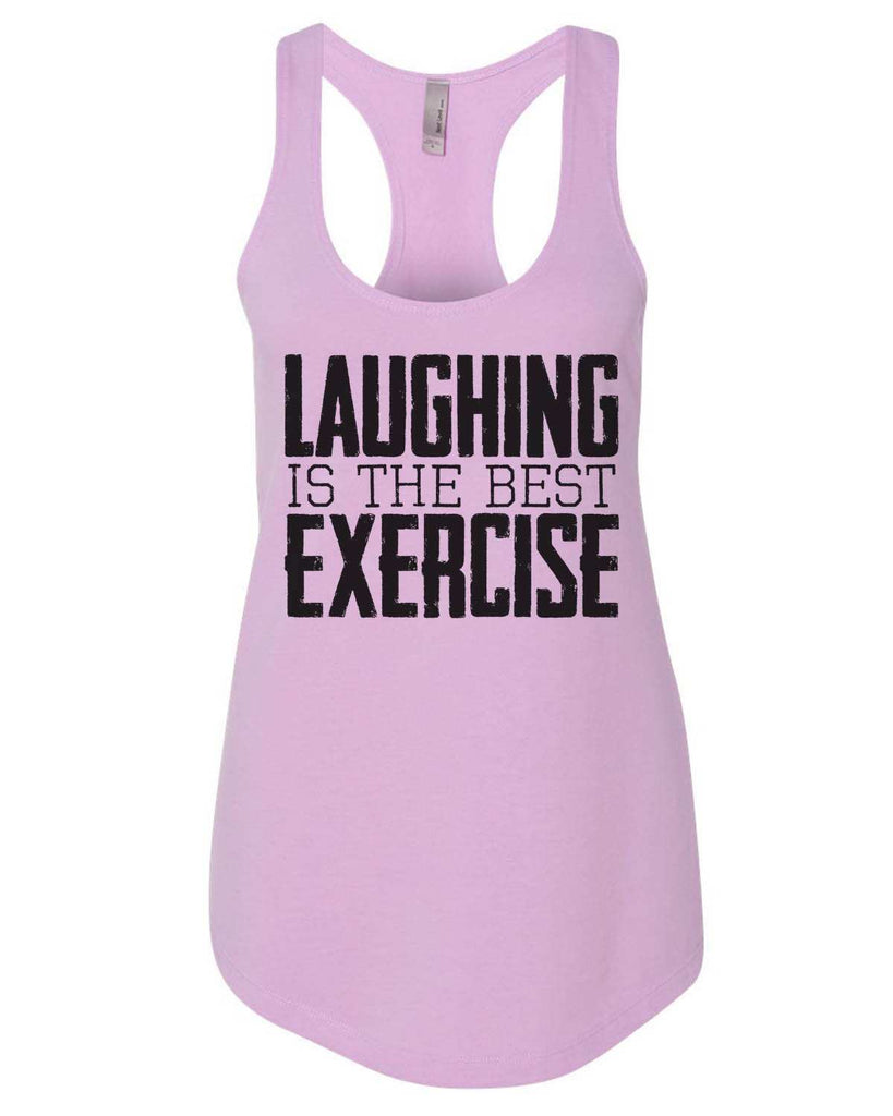 Laughing Is The Best Exercise Womens Workout Tank Top Funny Shirt Small / Lilac