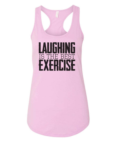 Womens Laughing Is The Best Exercise Grapahic Design Fitted Tank Top Funny Shirt Small / Lilac