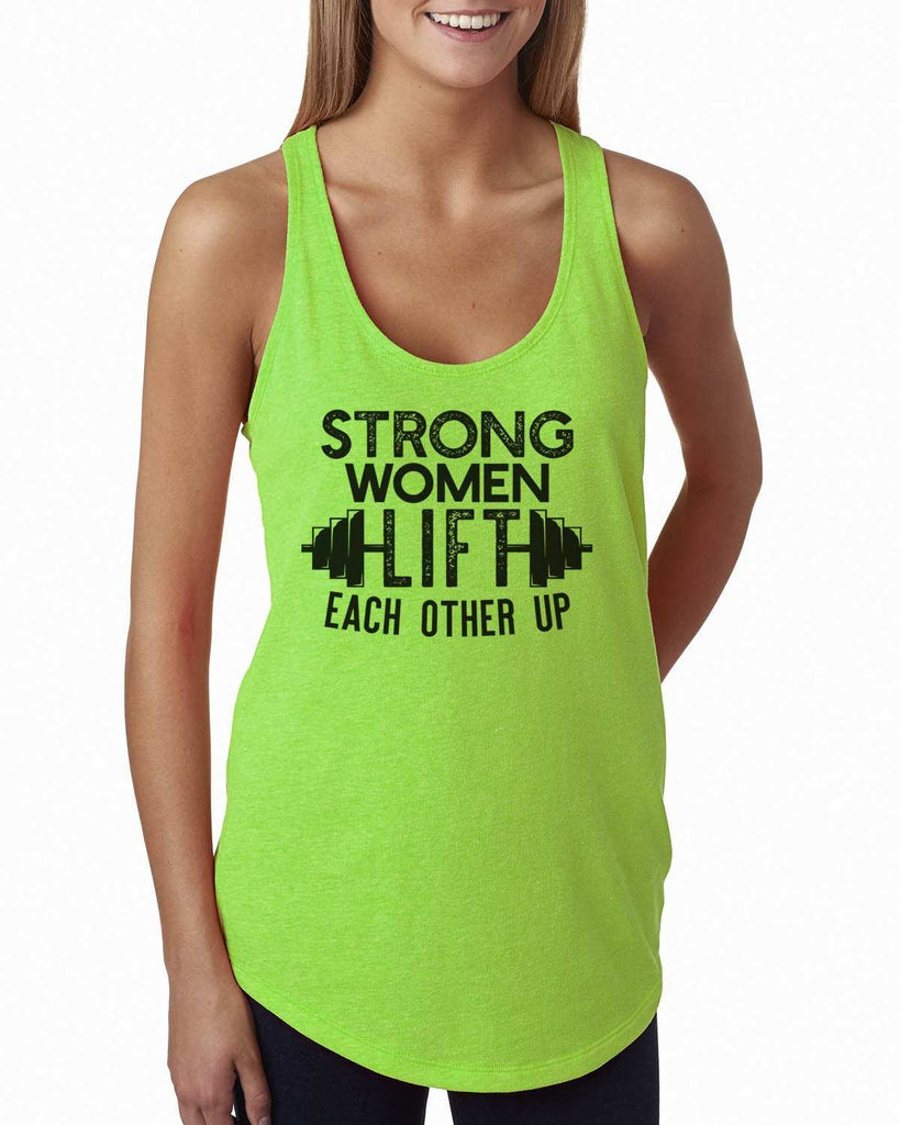 Strong Women Lift Each Other Up Womens Workout Tank Top Funny Shirt