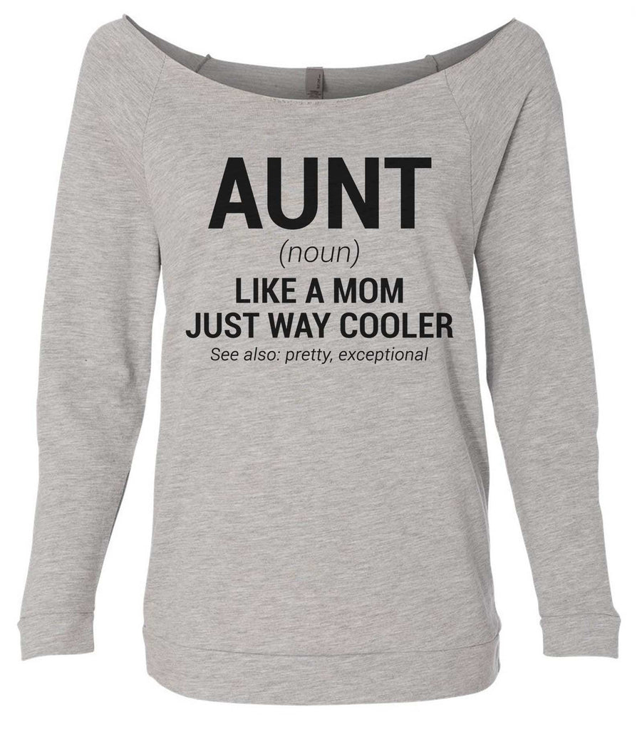 Aunt 3/4 Sleeve Raw Edge French Terry Cut - Dolman Style Very Trendy Funny Shirt Small / Grey