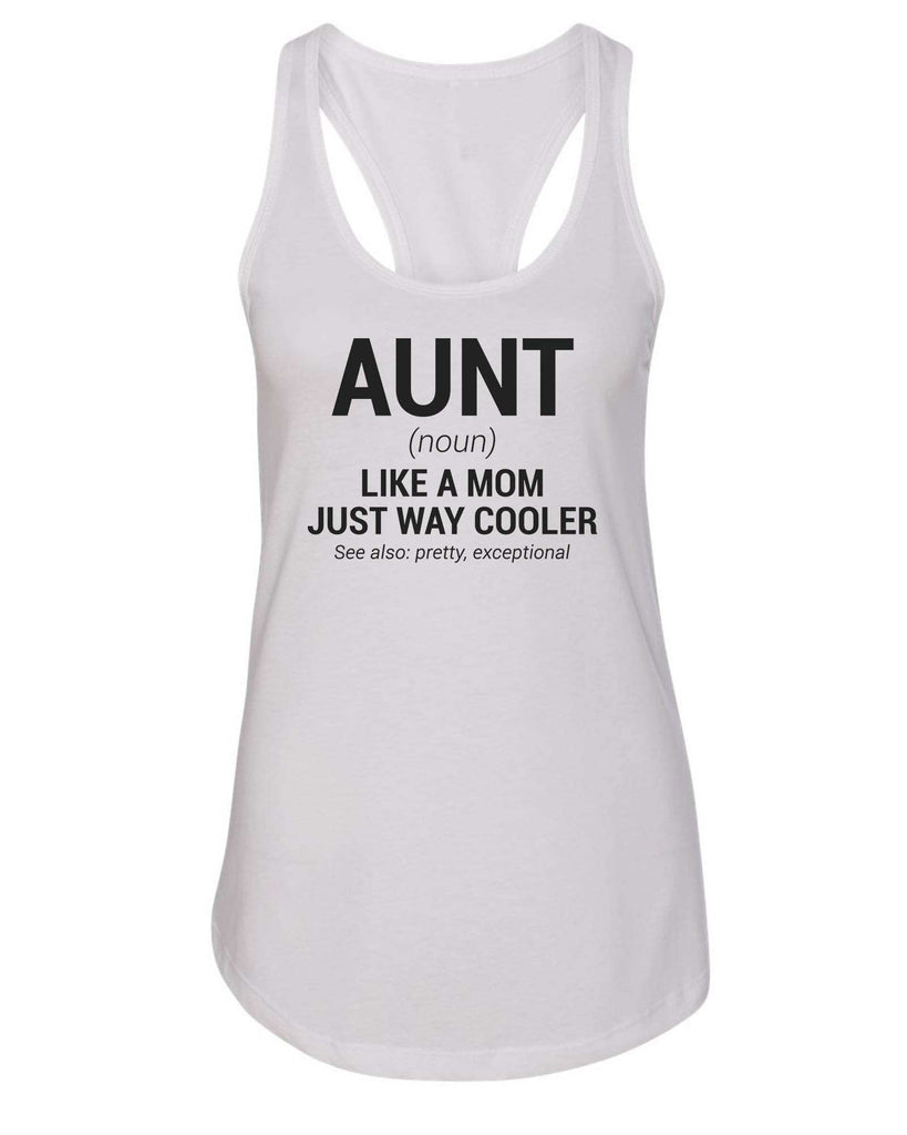 Womens Aunt Grapahic Design Fitted Tank Top Funny Shirt Small / White