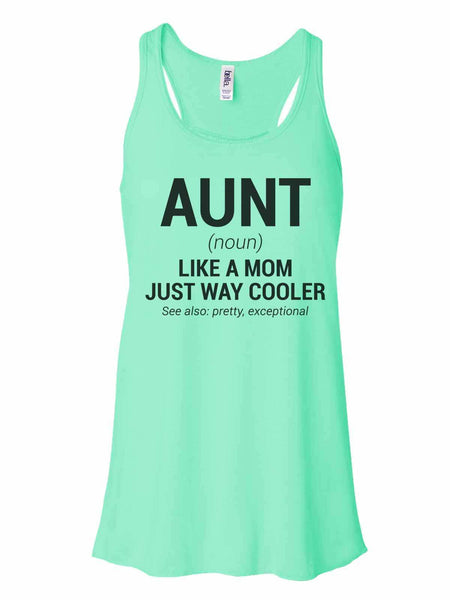 Aunt - Bella Canvas Womens Tank Top - Gathered Back & Super Soft Funny Shirt Small / Mint