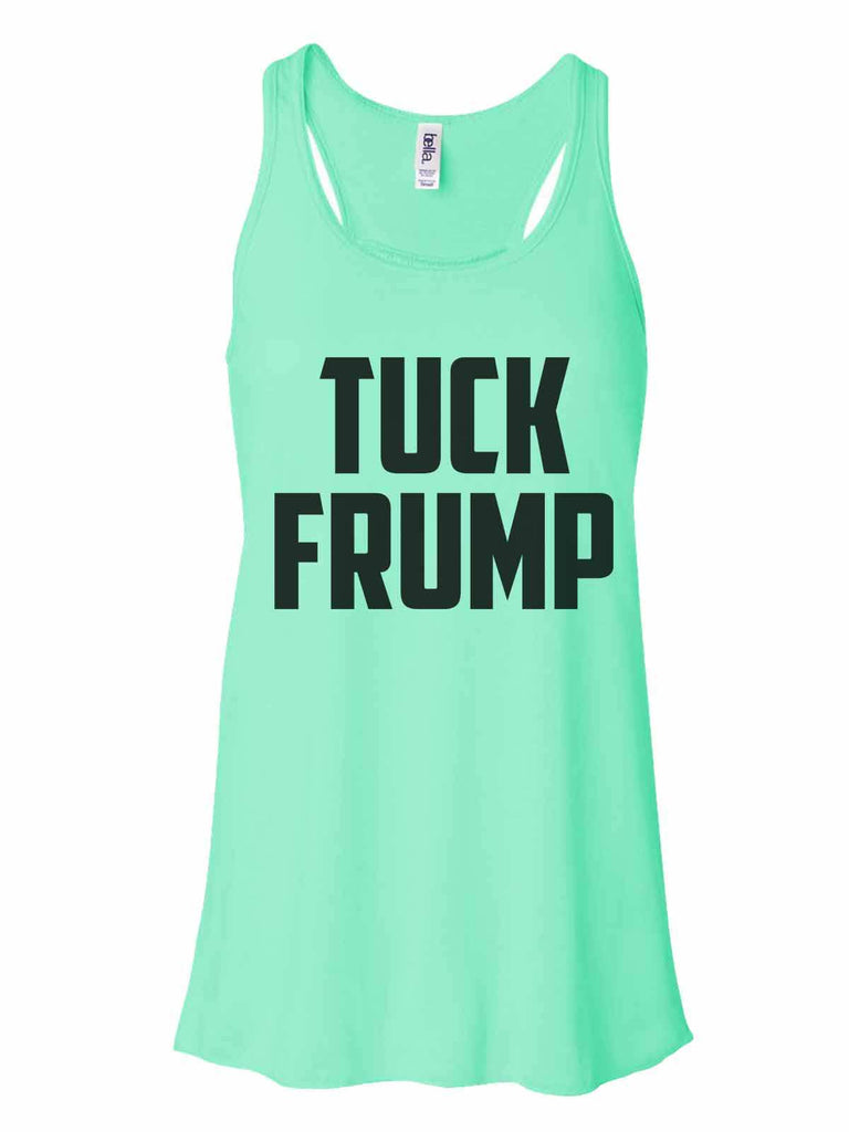 Tuck Frump - Bella Canvas Womens Tank Top - Gathered Back & Super Soft Funny Shirt Small / Mint