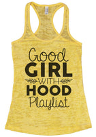 Good Girl With A Hood Playlist Womens Burnout Tank Top By Funny Threadz Funny Shirt Small / Yellow