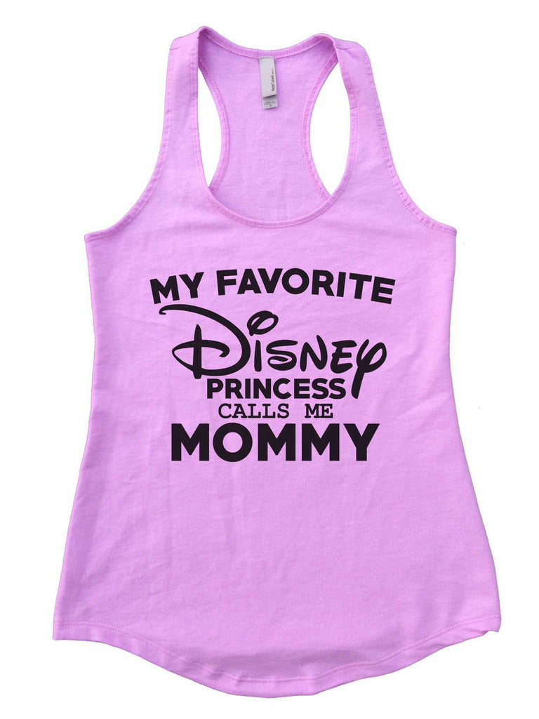 My Favorite Disney Princess Calls Me Mommy Womens Workout Tank Top Funny Shirt Small / Lilac