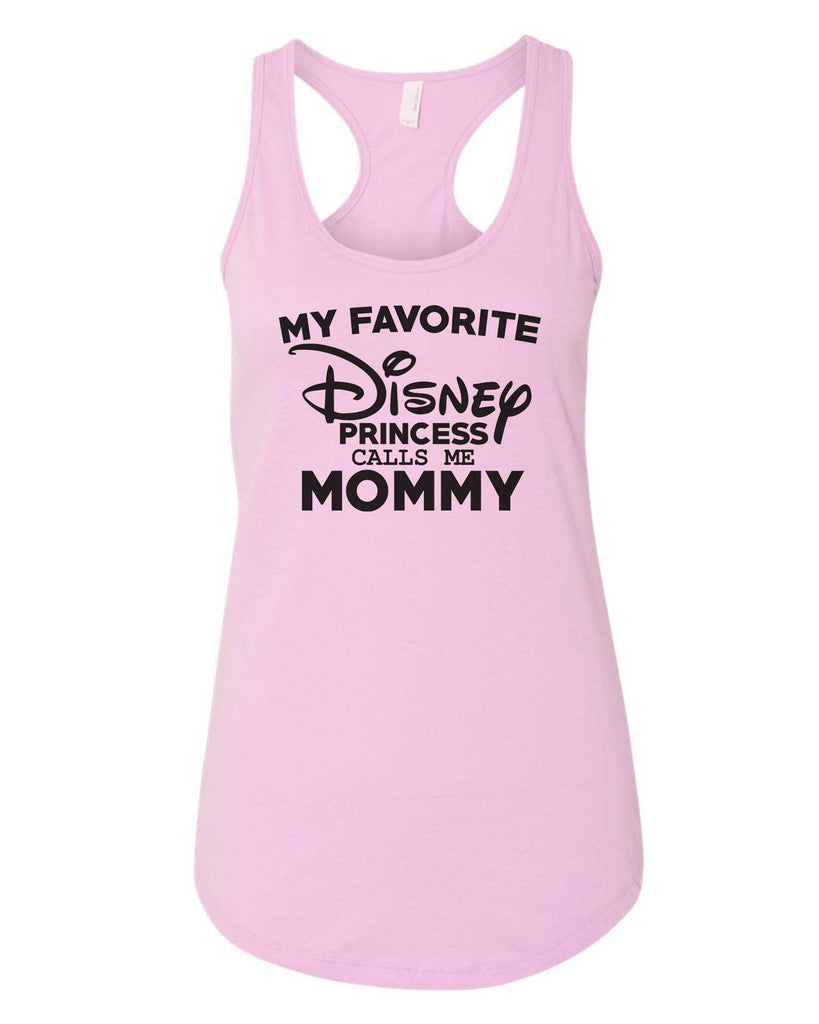 Womens My Favorite Disney Princess Calls Me Mommy Grapahic Design Fitted Tank Top Funny Shirt Small / Lilac