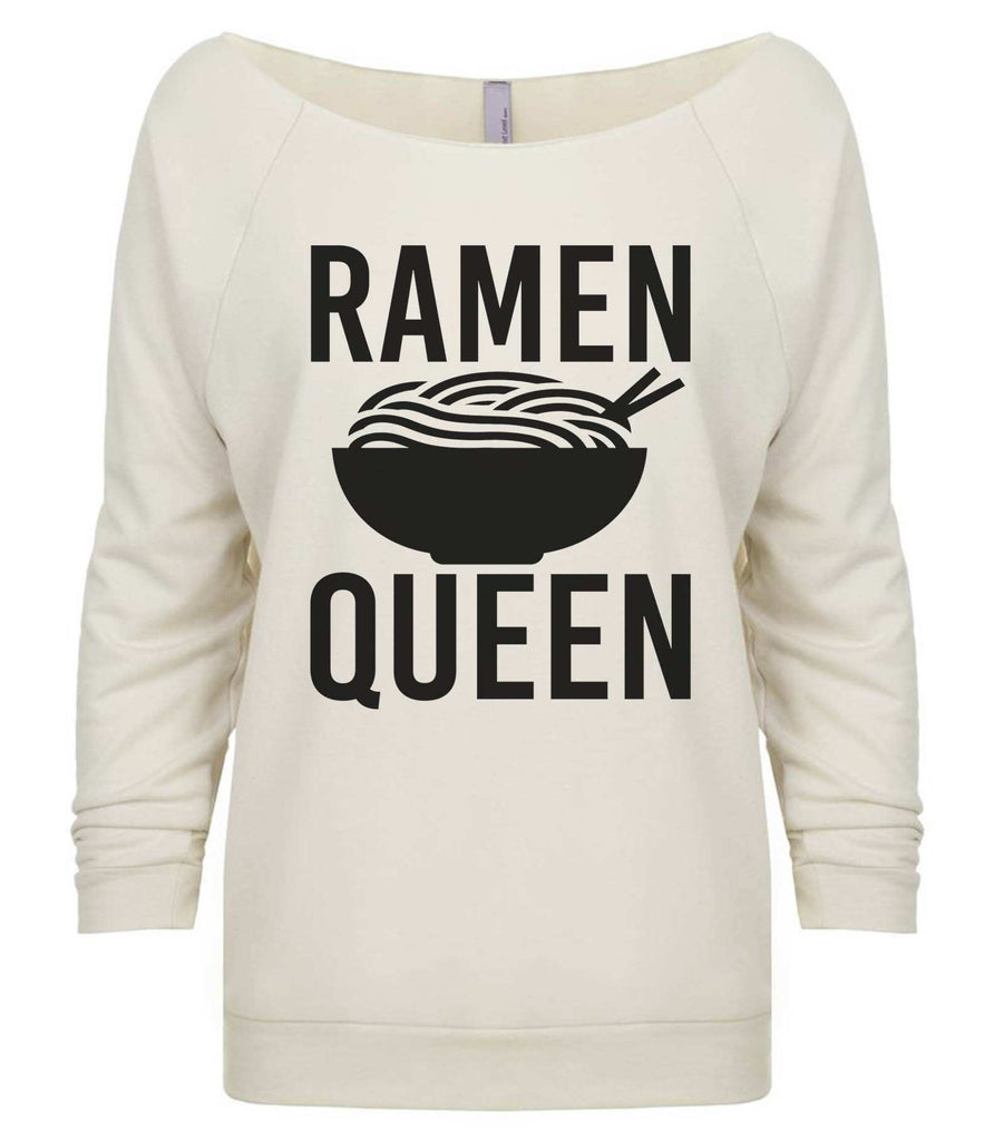 Ramen Queen 3/4 Sleeve Raw Edge French Terry Cut - Dolman Style Very Trendy Funny Shirt Small / Beige