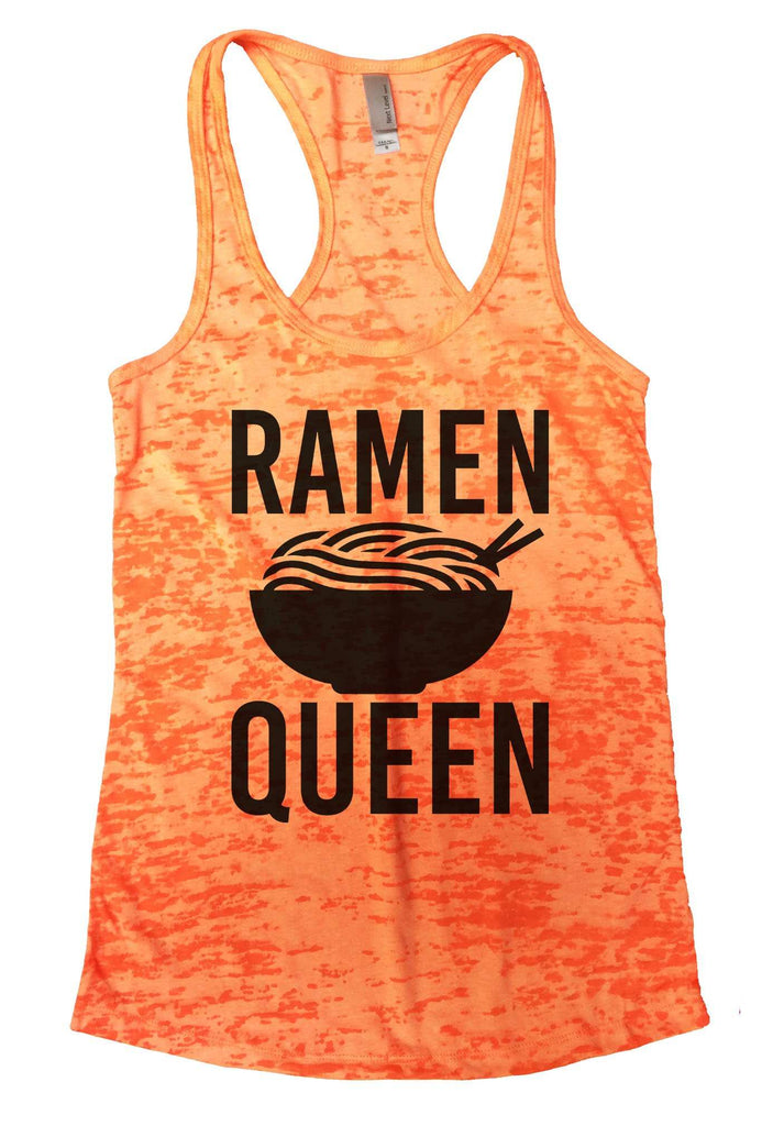 Ramen Queen Burnout Tank Top By Funny Threadz Funny Shirt Small / Neon Orange