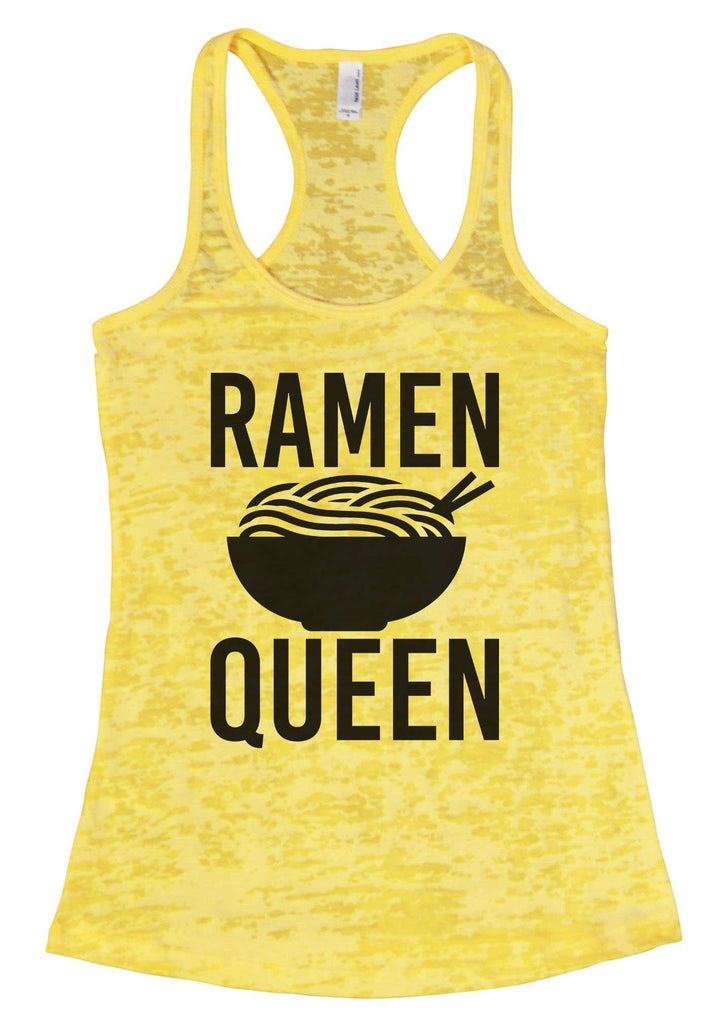 Ramen Queen Burnout Tank Top By Funny Threadz Funny Shirt Small / Yellow