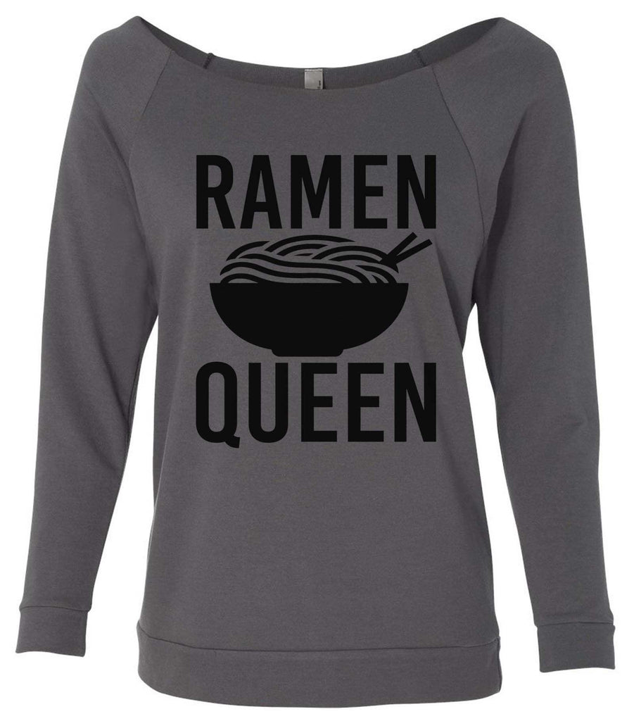 Ramen Queen 3/4 Sleeve Raw Edge French Terry Cut - Dolman Style Very Trendy Funny Shirt Small / Charcoal Dark Gray