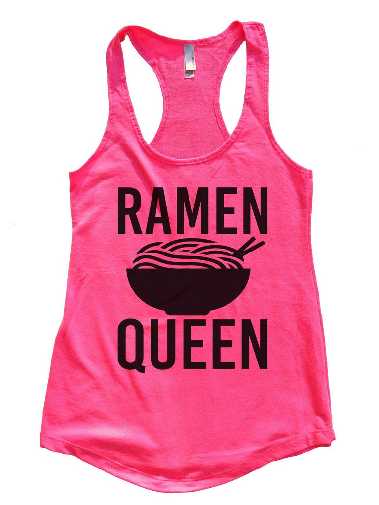 Ramen Queen Womens Workout Tank Top Funny Shirt Small / Hot Pink