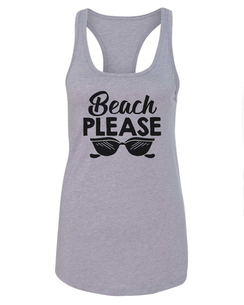 Womens Beach Please Grapahic Design Fitted Tank Top Funny Shirt Small / Grey
