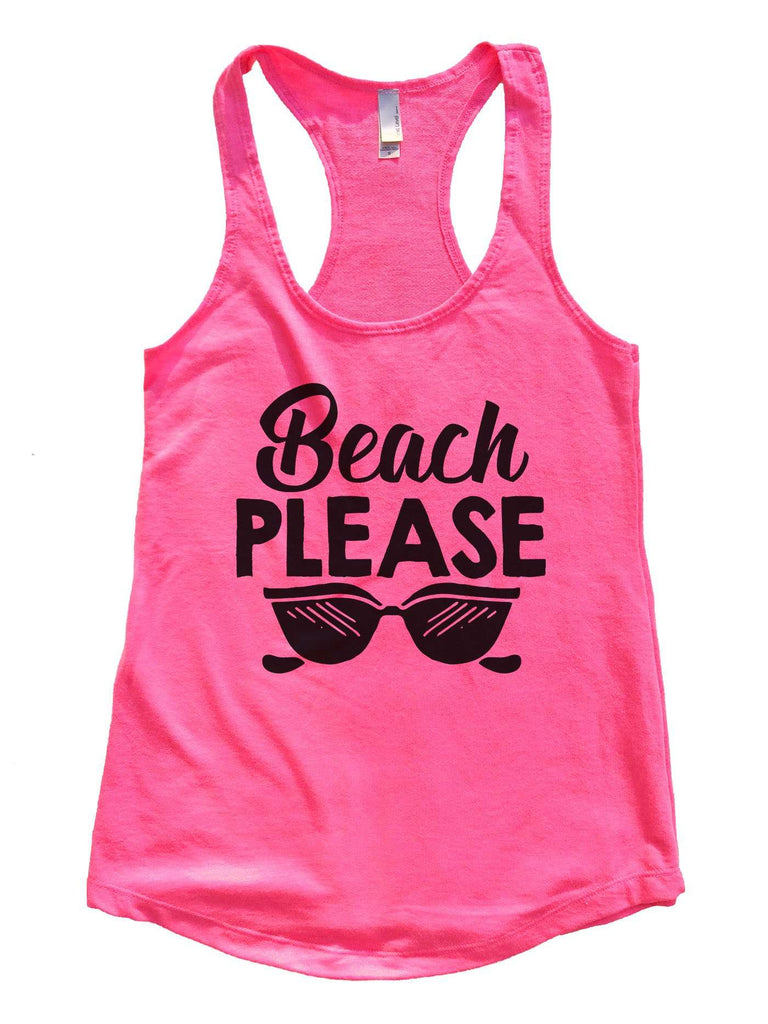 Beach Please Womens Workout Tank Top Funny Shirt Small / Hot Pink