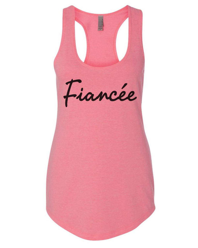 Fiancçe Womens Workout Tank Top Funny Shirt Small / Heather Pink