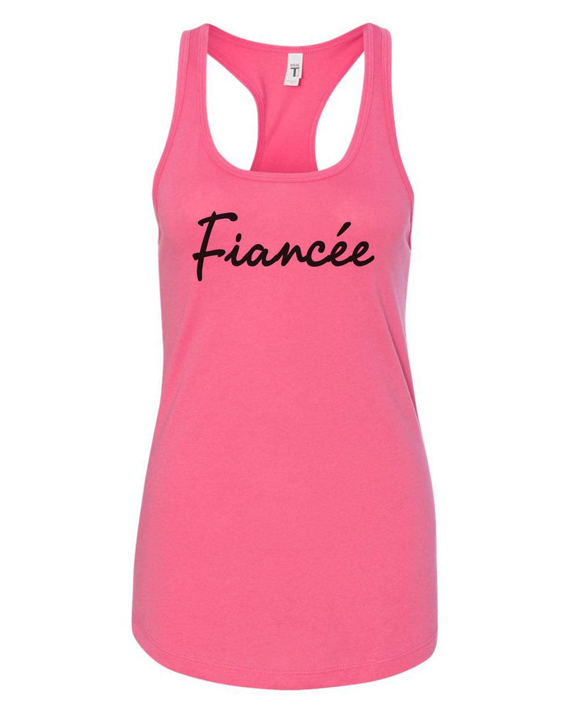 Womens Fiancee Grapahic Design Fitted Tank Top Funny Shirt Small / Fuchsia