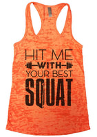 Hit Me With Your Best Squat Womens Burnout Tank Top By Funny Threadz Funny Shirt Small / Neon Orange