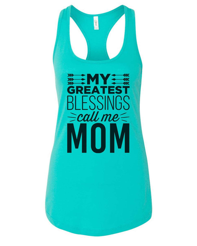 Womens My Greatest Blessings Call Me Mom Grapahic Design Fitted Tank Top Funny Shirt Small / Sky Blue