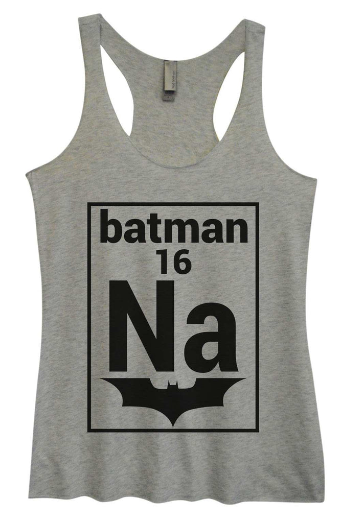 Womens Tri-Blend Tank Top - NA 16 Batman Funny Shirt Small / Vintage Grey