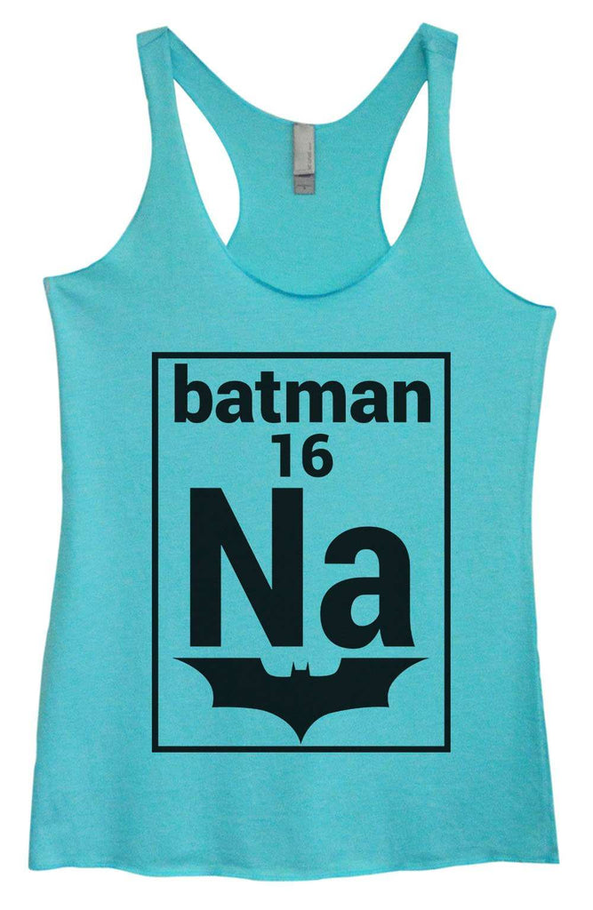 Womens Tri-Blend Tank Top - NA 16 Batman Funny Shirt Small / Vintage Blue