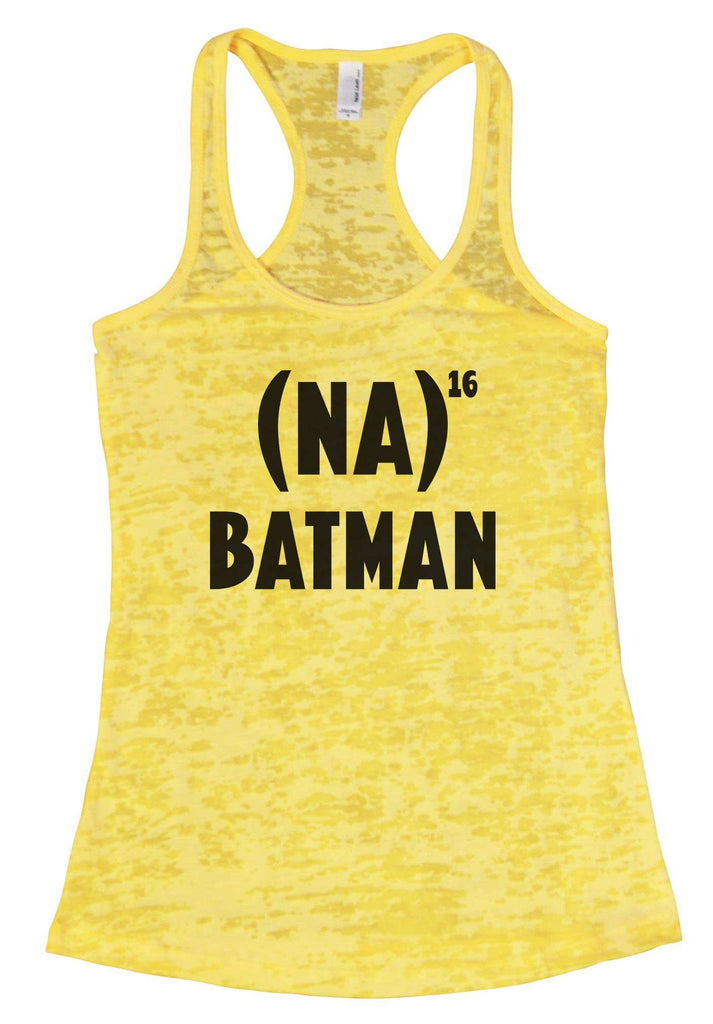 NA 16 Batman Burnout Tank Top By Funny Threadz Funny Shirt Small / Yellow