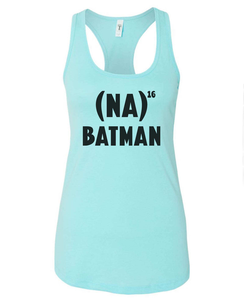 Womens Na 16 Batman Grapahic Design Fitted Tank Top Funny Shirt Small / Cancun