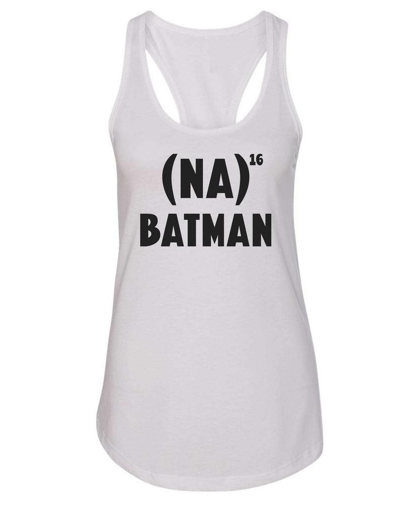 Womens Na 16 Batman Grapahic Design Fitted Tank Top Funny Shirt Small / White